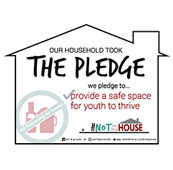 #NOT in my House Parent Pledge Yard Sign